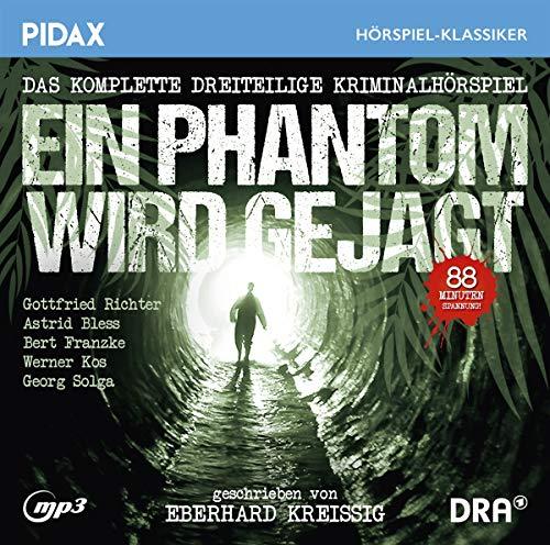 Ein Phantom wird gejagt / Das komplette 3-teilige Kriminalhörspiel