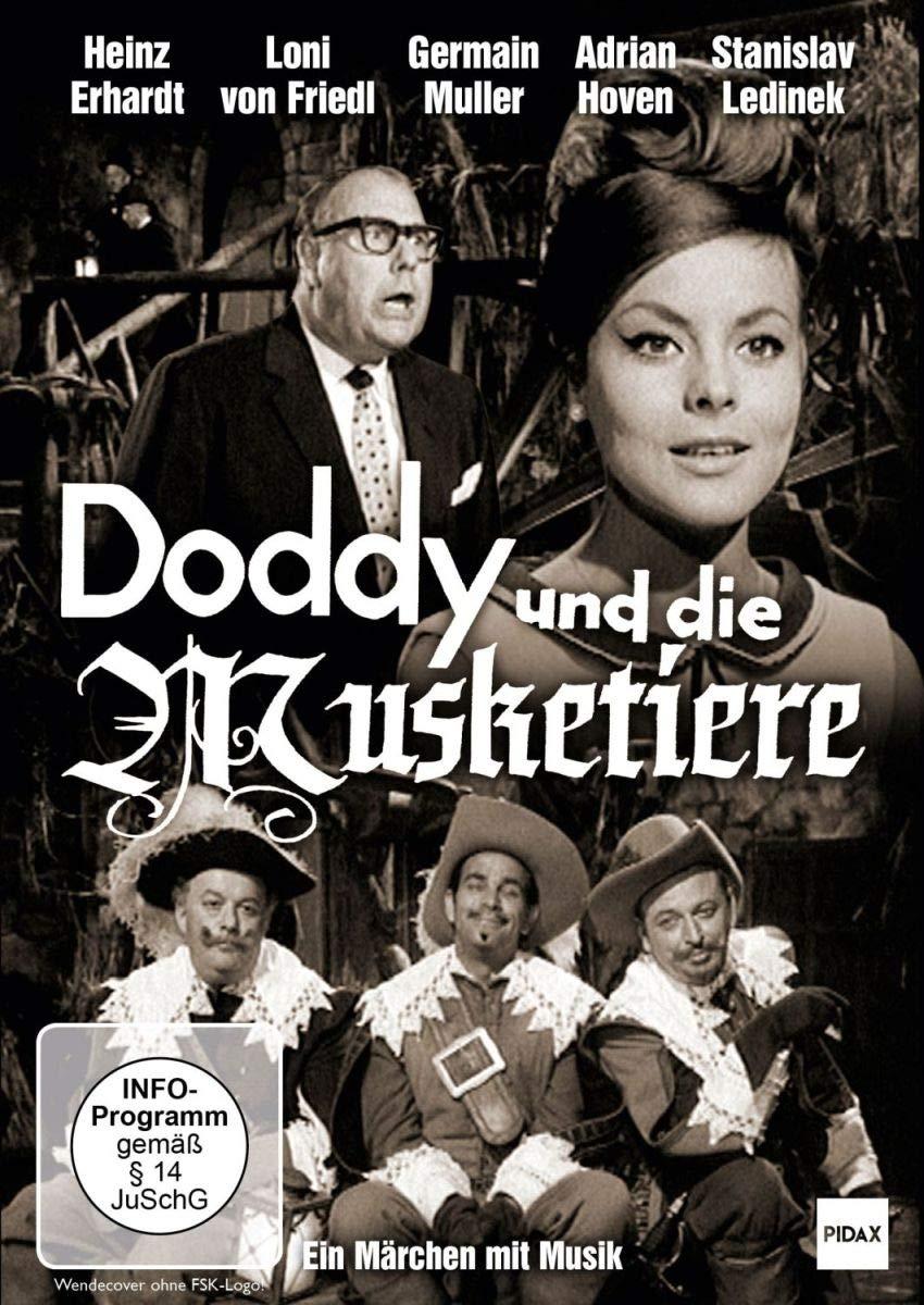 Doddy und die Musketiere / Ein spritziges Märchen mit toller Besetzung